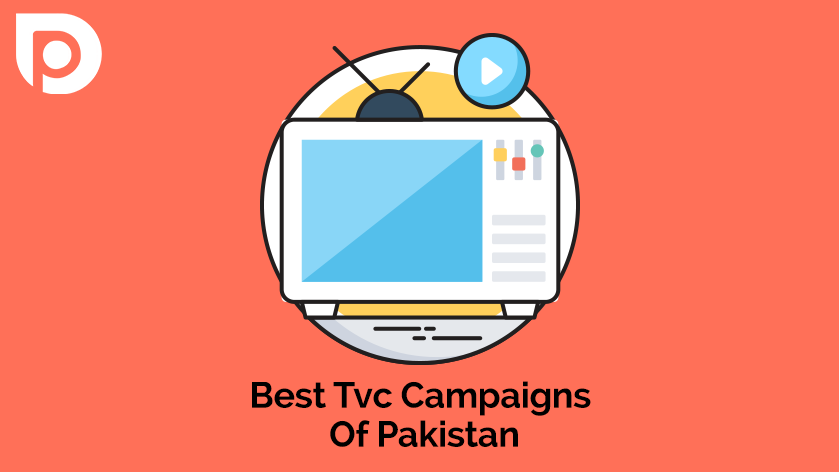 The Evergreen and Unforgettable Tvc Campaigns Of Pakistan