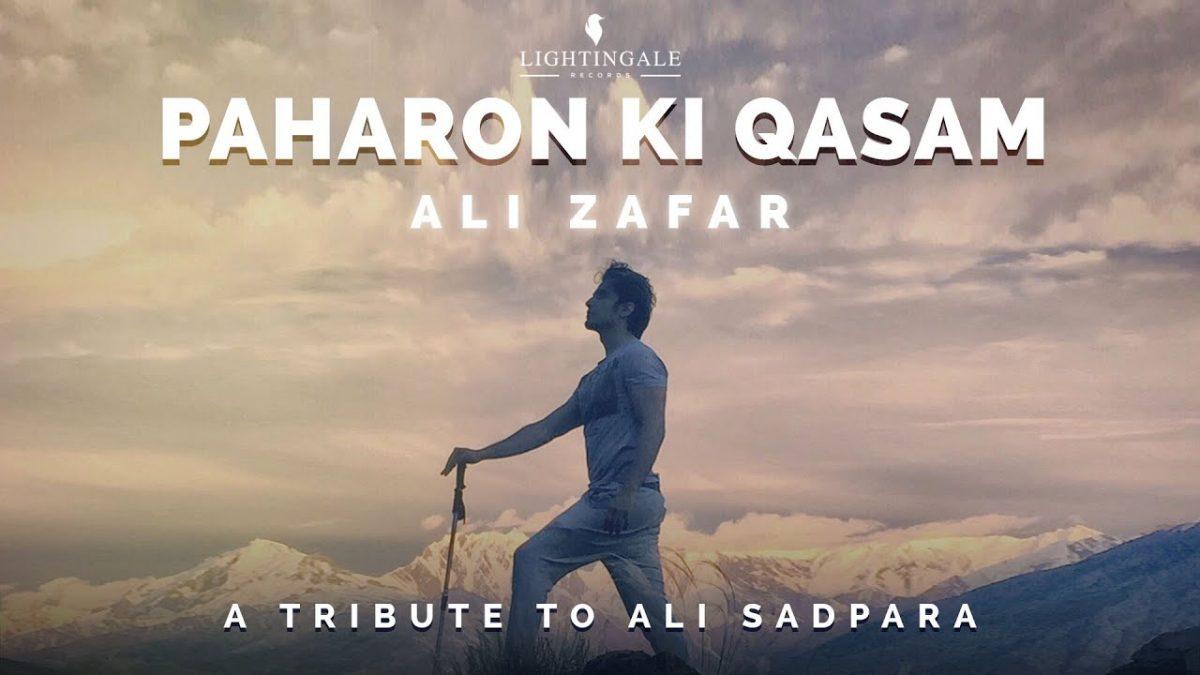 """""""Paharon Ki Qasam"""" Ali Zafar tremendous tribute to Son of Mountains"""